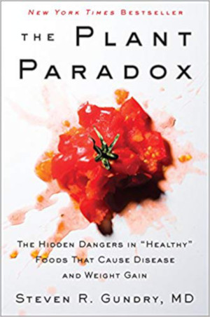The Plant Paradox by Dr. Steven Gundry