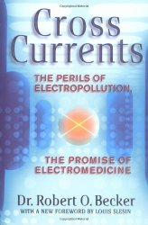 Cross Currents by Dr. Robert O. Becker